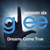 Glee: The Music, Dreams Come True
