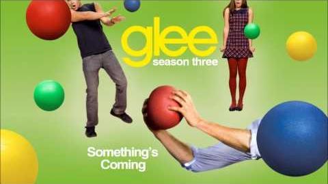 Glee_-_Something's_Coming