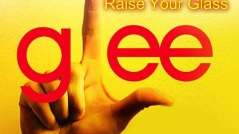 Raise Your Glass - Glee Cast Version - Season 5 (Lyrics)