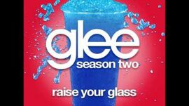 Glee_-_Raise_Your_Glass_(DOWNLOAD_MP3_+_LYRICS)-0