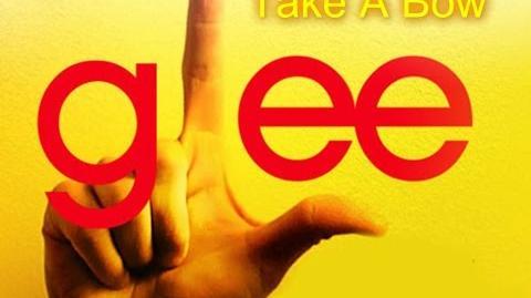 Take A Bow - Glee Cast Version - Season 1 (Lyrics)