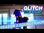 "Glitch Techs Season 2 OST - ""Kaiju Baby"""