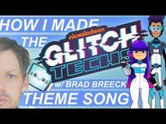 How I made the GLITCH TECHS Theme Song
