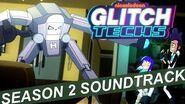 "Glitch Techs Season 2 OST - ""Probably Got Memory Wiped"" by Brad Breeck"