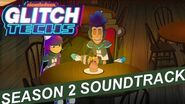 "Glitch Techs Season 2 OST - ""Job Well Done"" by Brad Breeck"
