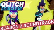 "Glitch Techs Season 2 OST - ""Thank You For Your Compliance"" by Brad Breeck"
