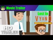 Official Movie Trailer - Lost in Vyond - Remastered - -CJ- Studios