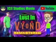 Lost In Vyond - REMASTERED - -CJ- Studios Movies