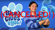 What if Blue's Clues and You got Cancelled