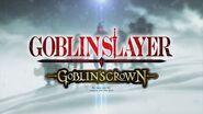 TVアニメ『ゴブリンスレイヤー』新作エピソード 『ゴブリンスレイヤー -GOBLIN'S CROWN-』2020年新宿バルト9他にて劇場上映決定!
