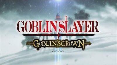『ゴブリンスレイヤー_-GOBLIN'S_CROWN-』PV第一弾