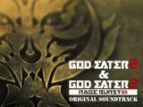 God Eater 2 & God Eater 2 Rage Burst: Original Soundtrack