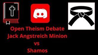 Open_Theism_Debate_Jack_Angstreich_Minion_vs_Shamos