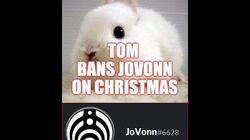 Tom Bans Jovonn On Christmas For No Reason