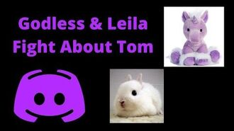 Godless_And_Leila_Fight_About_Tom_Unboxes