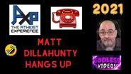 Matt Dillahunty Gets Owned & Hangs Up On Josh