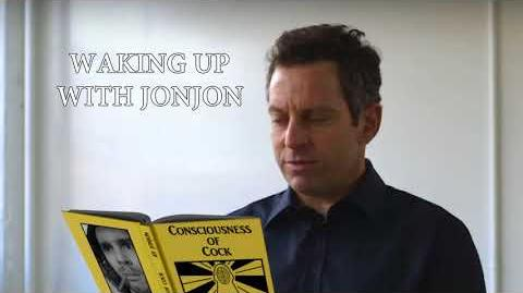 Waking Up with Jonjon (featuring Sam Harris)