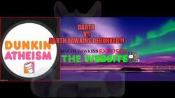 Darth Dawkins vs Darth Dawkins Debunked!