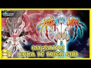 666-SATAN - Sức Mạnh & Khả Năng Bá Đạo Của Chúa Tể Đệ Nhất Thiên Giới - God Of High School
