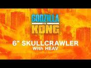 "6"" Skullcrawler with HEAV"