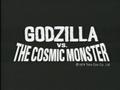 Godzilla vs. The Cosmic Monster International Title Card