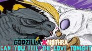 Godzilla X Mothra - Can You Feel The Love Tonight 3-0