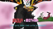 Godzilla x mothra Can you feel the love tonight?