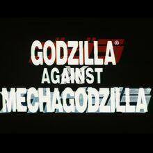 Godzilla Against MechaGodzilla International Title Card.jpg