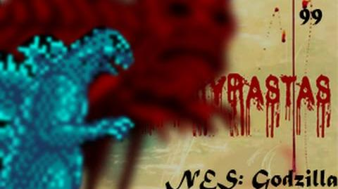 Creepypasta 99 - NES Godzilla