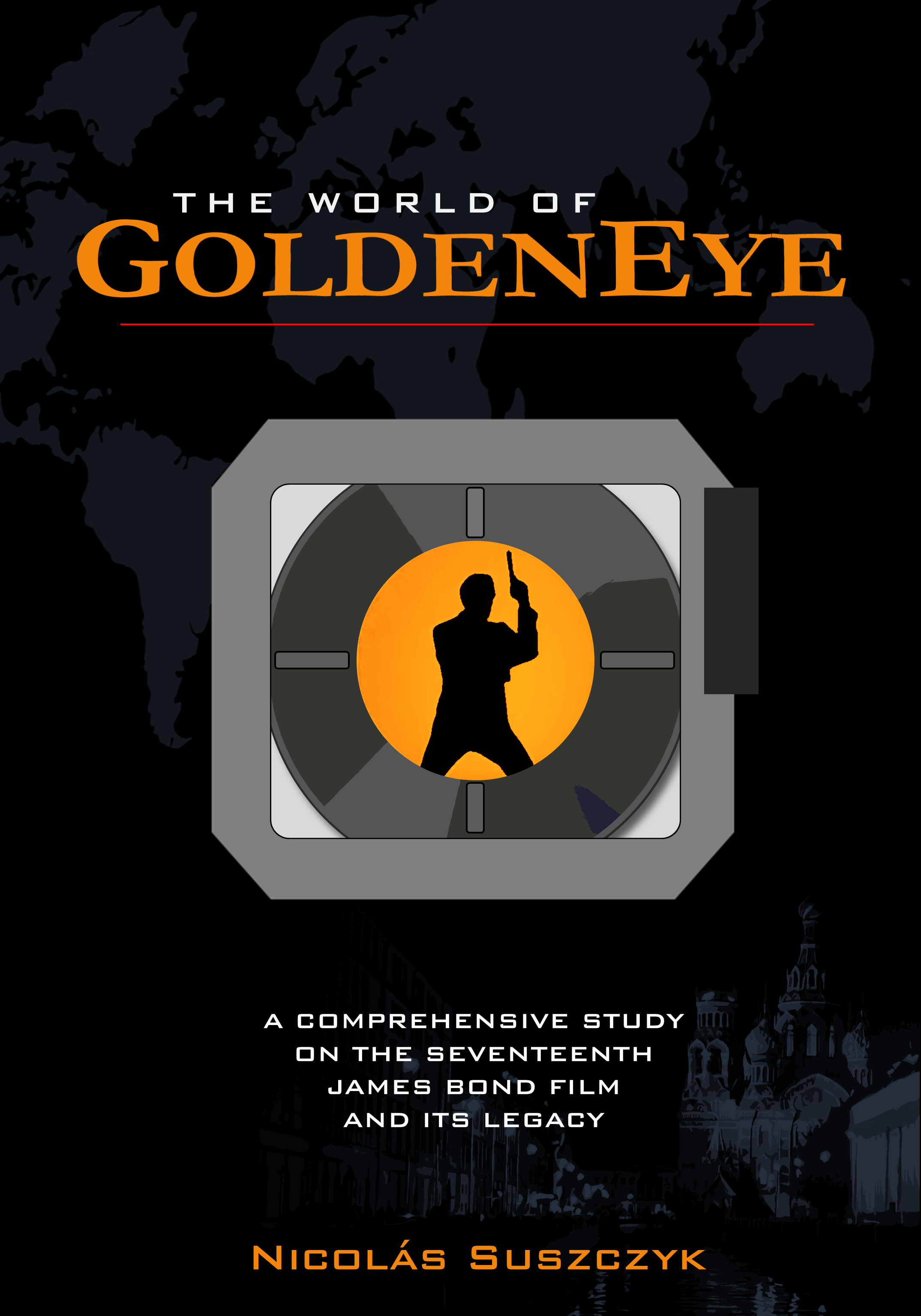 The World of GoldenEye