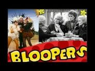 Golden Girls BLOOPERS and OUTTAKES