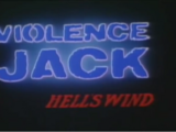 Violence Jack Hell's Wind