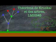 Théorème de Kruskal et des arbres, LMSB-5