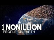 What If There Were 1 Nonillion People On Earth?