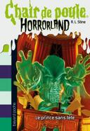 Chair-de-poule-horrorland-prince-sans-tete-300x434