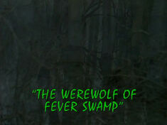 The Werewolf of Fever Swamp - Part 1 - Titlecard