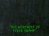 The Werewolf of Fever Swamp/TV episode
