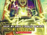 Help! We Have Strange Powers!
