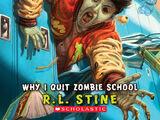 Why I Quit Zombie School