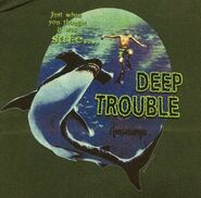 19 Deep Trouble G-splat thought it was safe green T-shirt detail