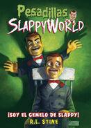 I am Slappy's Evil Twin Spanish