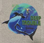 19 Deep Trouble G-splat thought it was safe T-shirt back detail