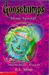 UK Goosebumps Slimy Special Monster Blood I II III.jpg