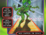 Zapped in Space