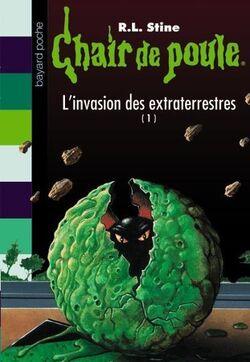 Chair de Poule L'Invasion des Extraterrestres I.jpg