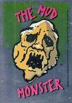 1 Mud Monster Topps Foil Sticker
