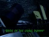 Bride of the Living Dummy/TV episode