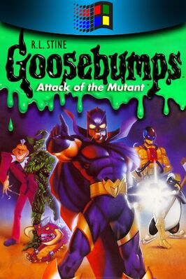 Goosebumps - Attack of the Mutant.jpg