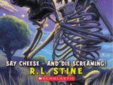 Say Cheese — and Die Screaming!