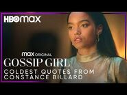 Gossip Girl - Coldest Quotes from Constance Billard - HBO Max